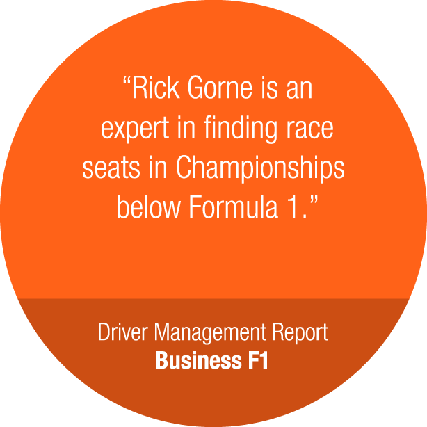Rick Gorne is an expert in finding race seats in Championships below Formula 1.